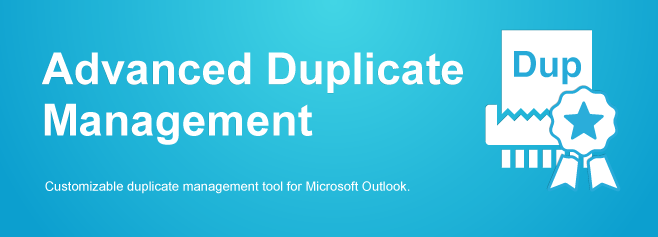 Customizable duplicate management tool for Microsoft Outlook.